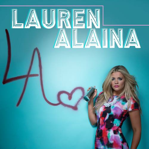 Lauren Alaina EP - CountryMusicRocks.net