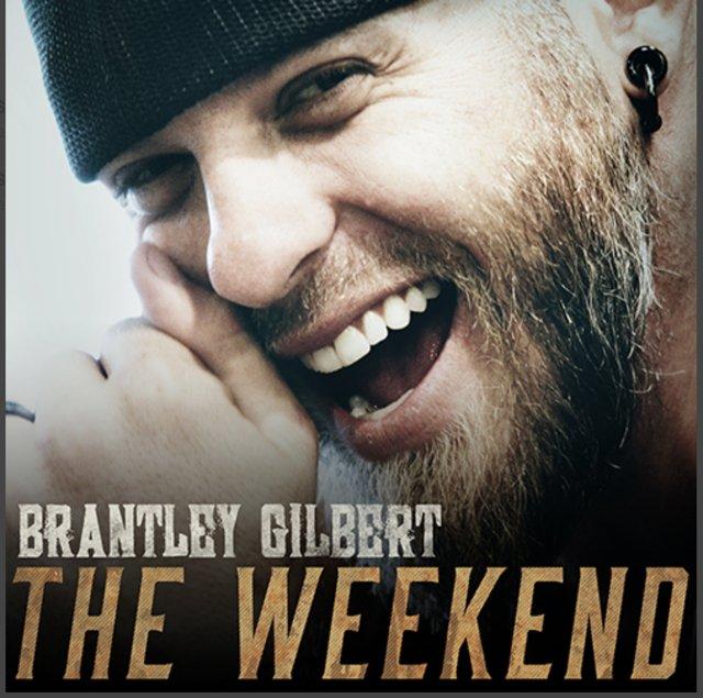 Brantley Gilbert The Weekend