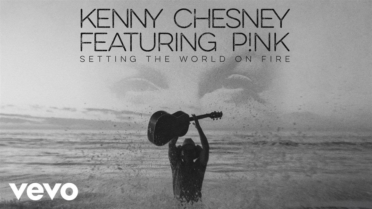 Kenny Chesney Setting The World On Fire