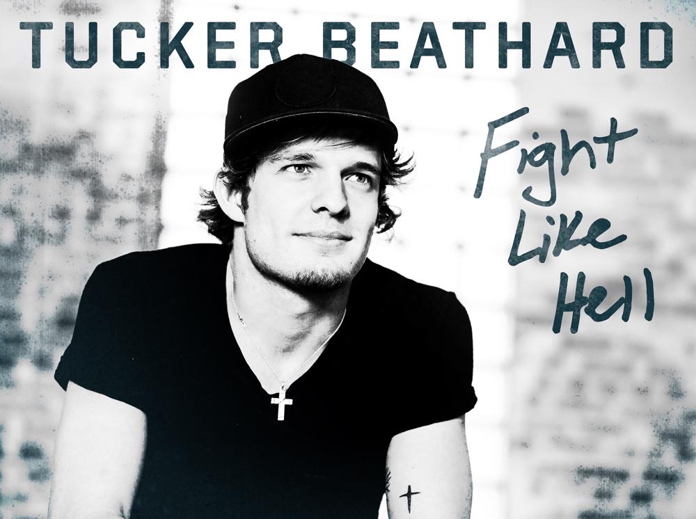Tucker Beathard Fight Like Hell EP