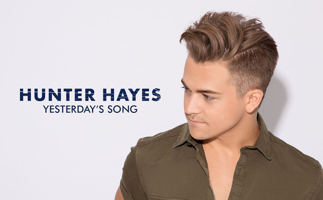 Hunter Hayes Yeterday's Song