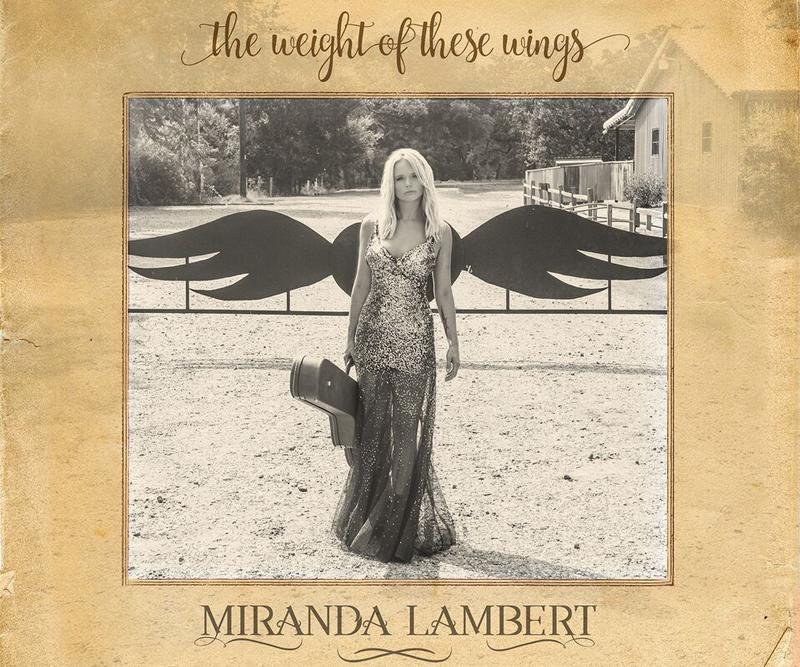 Miranda Lambert The Weight of These Wings
