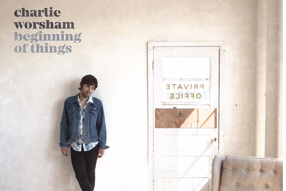 Charlie Worsham Beginning of Things Album