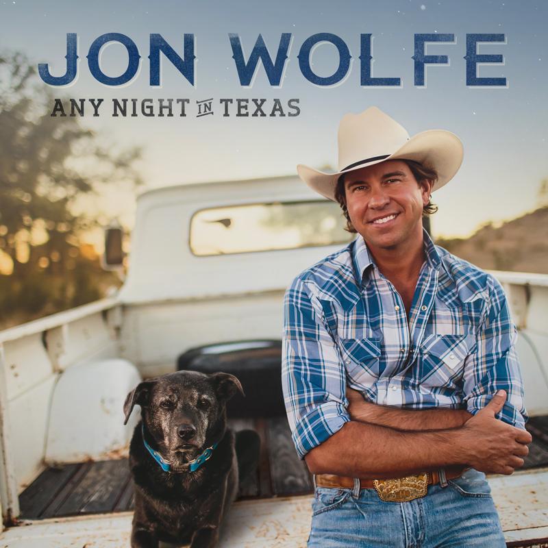 Jon Wolfe Any Night In Texas Album