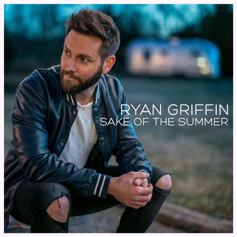 Ryan Griffin Sake Of The Summer EP