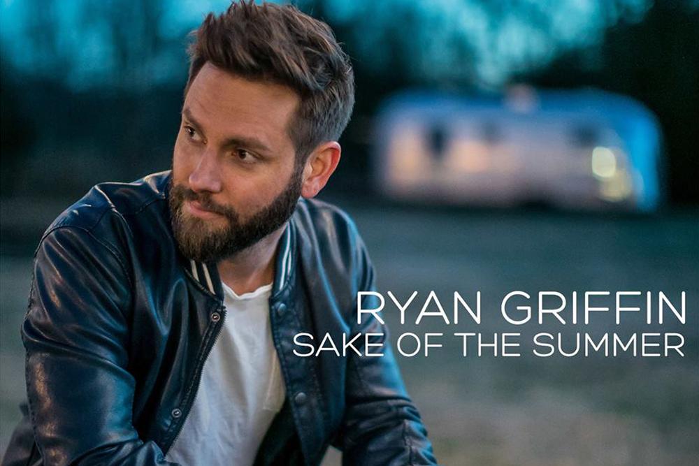 Ryan Griffin Sake Of The Summer