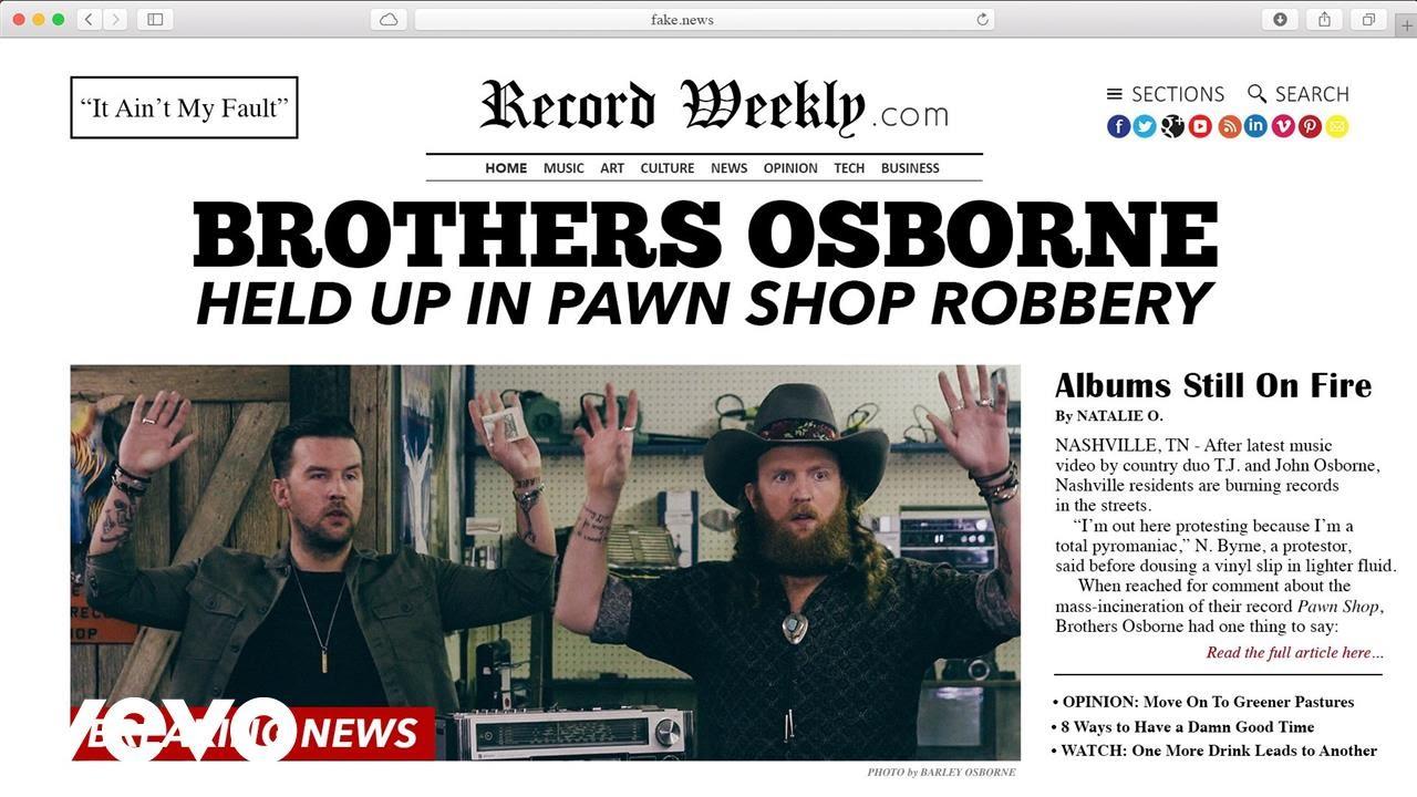Brothers Osborne It Ain't My Fault Video