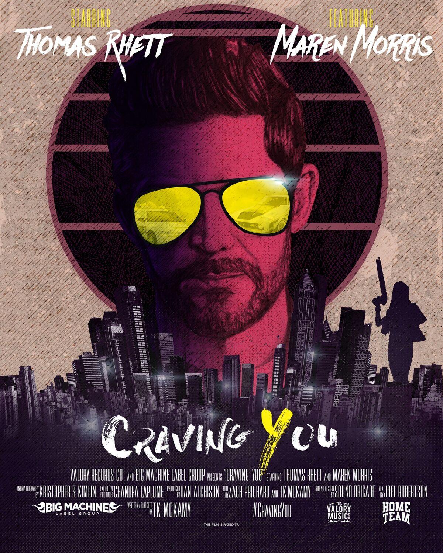 Thomas Rhett Craving You Movie Poster