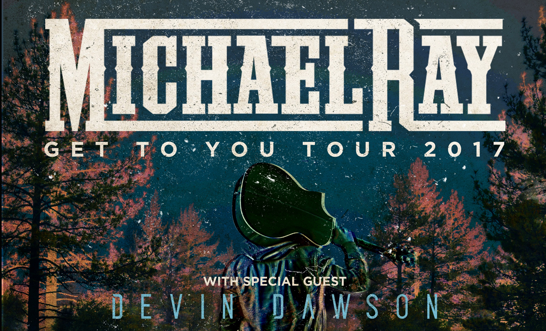 Michael Ray Get To You Tour