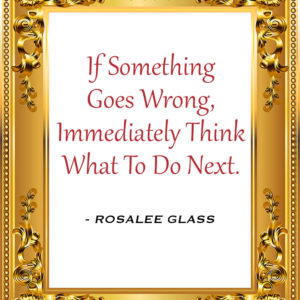 Reinventing Rosalee - If Something Goes Wrong, Immediately Think What To Do Next