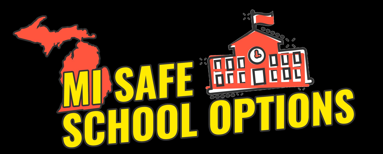 MI Safe School Options