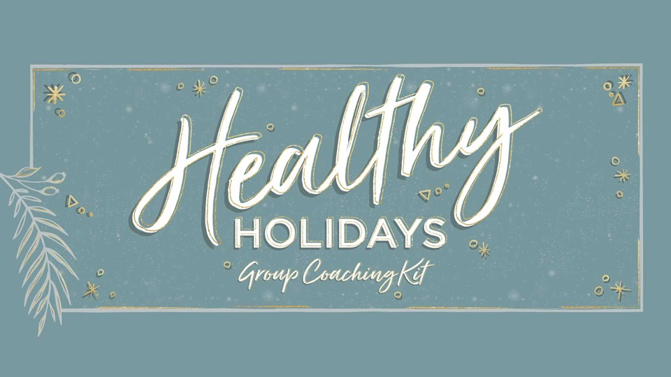 Healthy Holidays Group Coaching