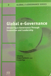 Global e-Governance – Advancing e-Governance Through Innovation and Leadership 2009