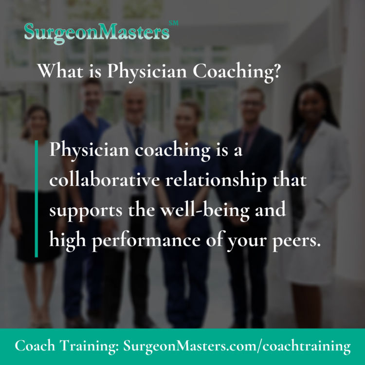 What is physician coaching