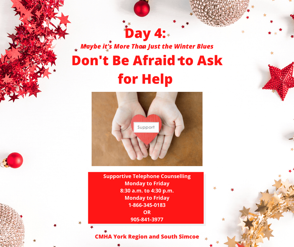 day 4 of 12 days of giving and receiving by CMHA - don't be afraid to ask for help