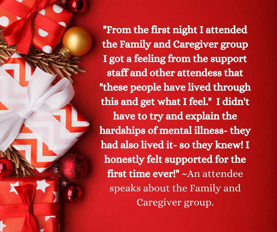 poster of a quote from an Attendee speaking about the Family and Caregiver group at CMHA