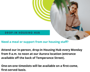drop-in housing hub for support from housing staff, covid-19 mental health resource