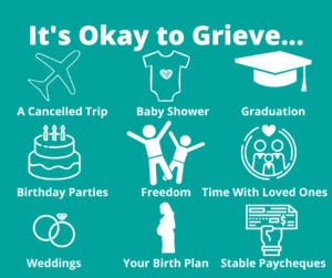 it's okay to grieve sign over occasions cancelled due to covid-19