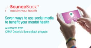 BounceBack poster on seven ways to use social media to benefit your mental health