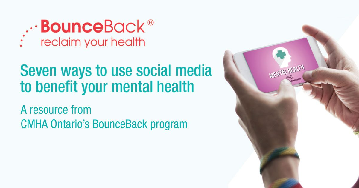Using Social Media to Benefit Your Mental Health
