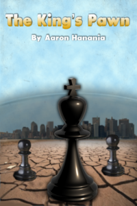 The King's Pawn book cover. By Aaron Hanania. Science Fiction novel, published in 2018