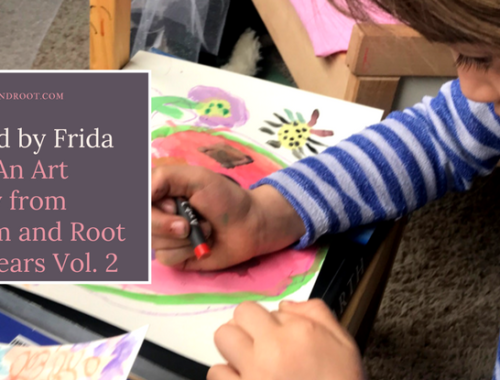 frida kahlo art project blossom and root early years vol. 2
