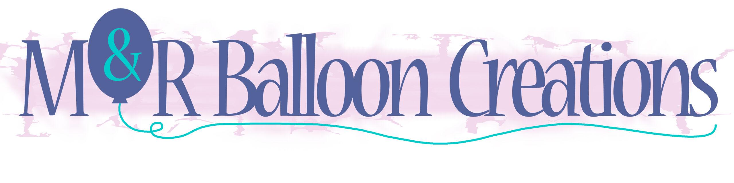 M&R Balloon Creations Logo