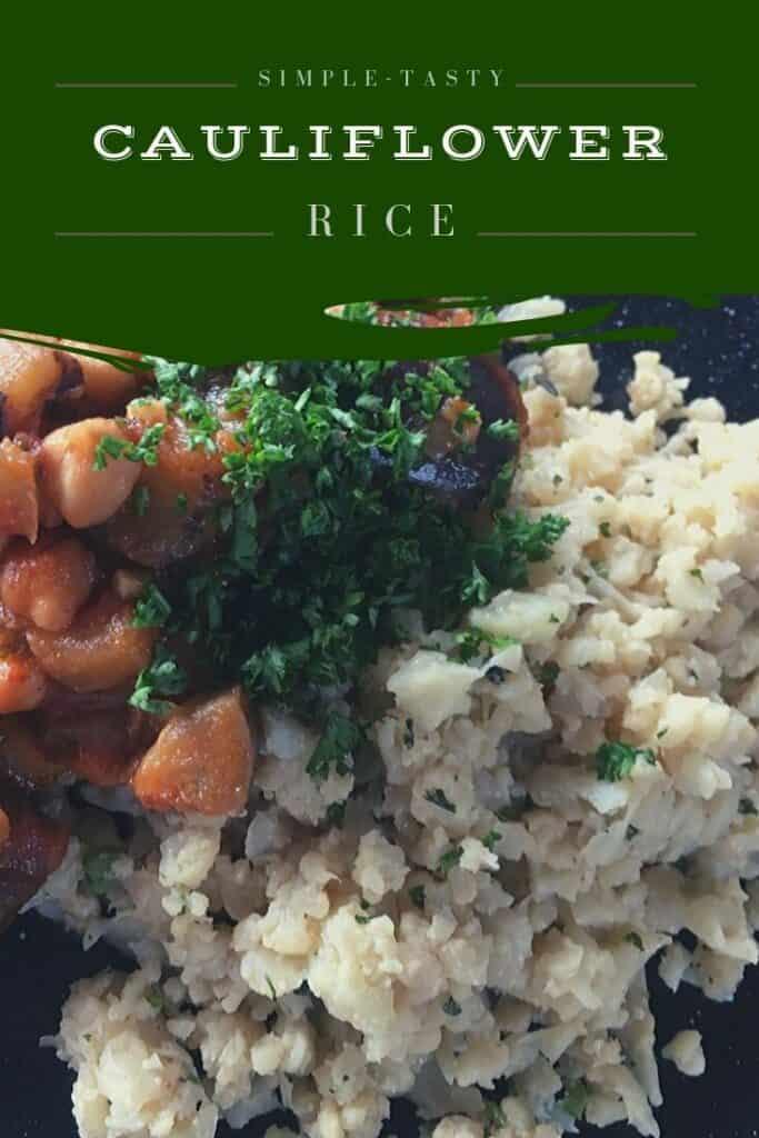 Simple Tasty Cauliflower Rice