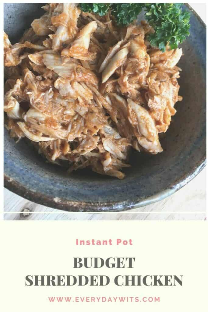 Instant Pot Budget Shredded Chicken