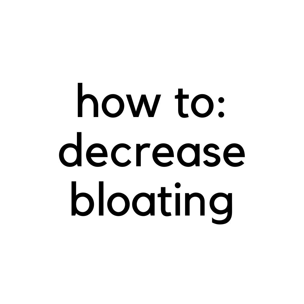 how to decrease bloating sarah bowmar