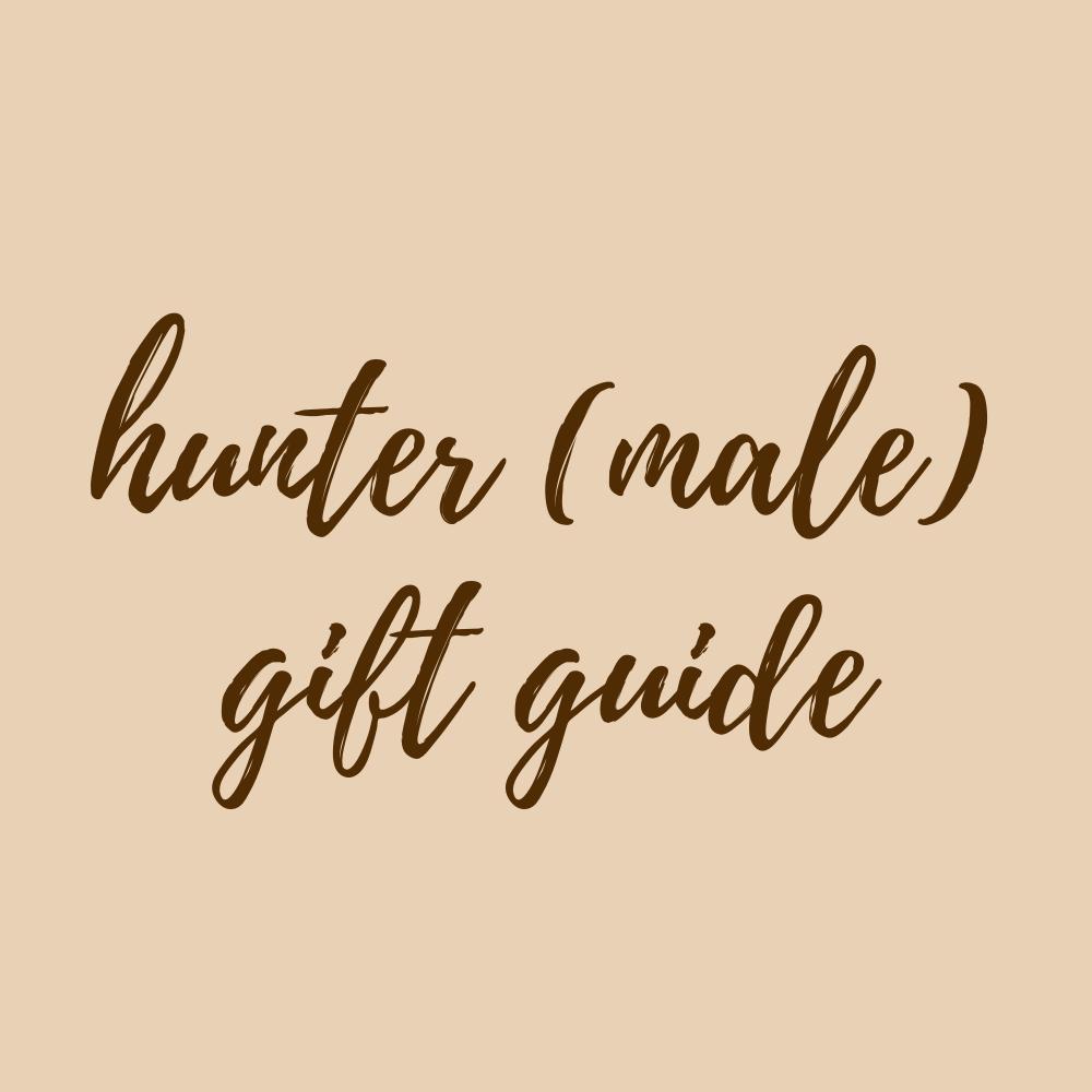 Hunter (Male) Gift Guide