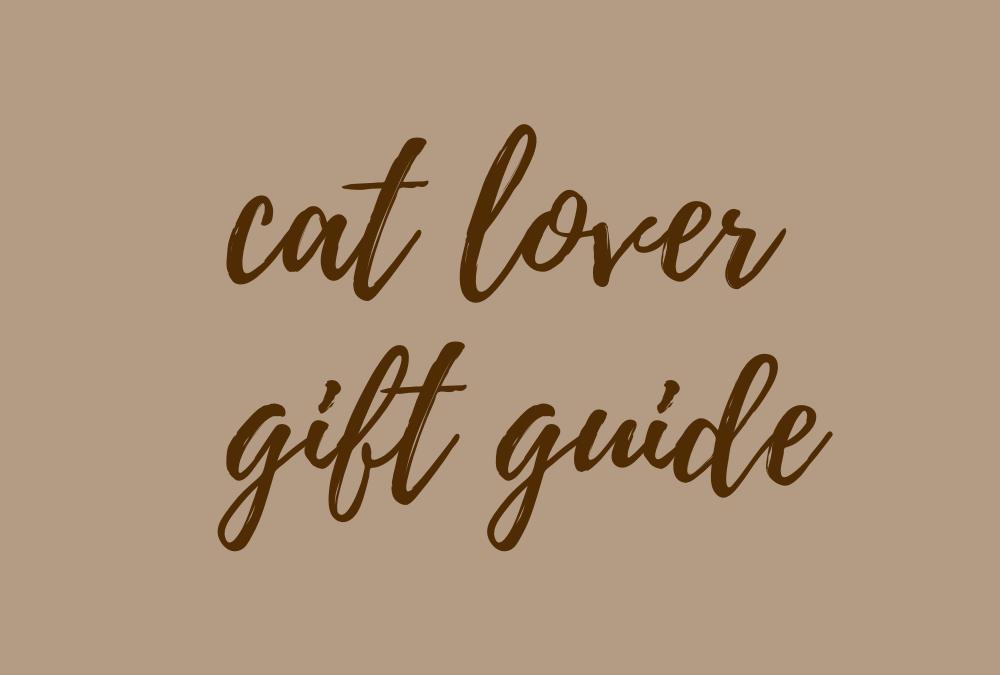 cat lover gift guide
