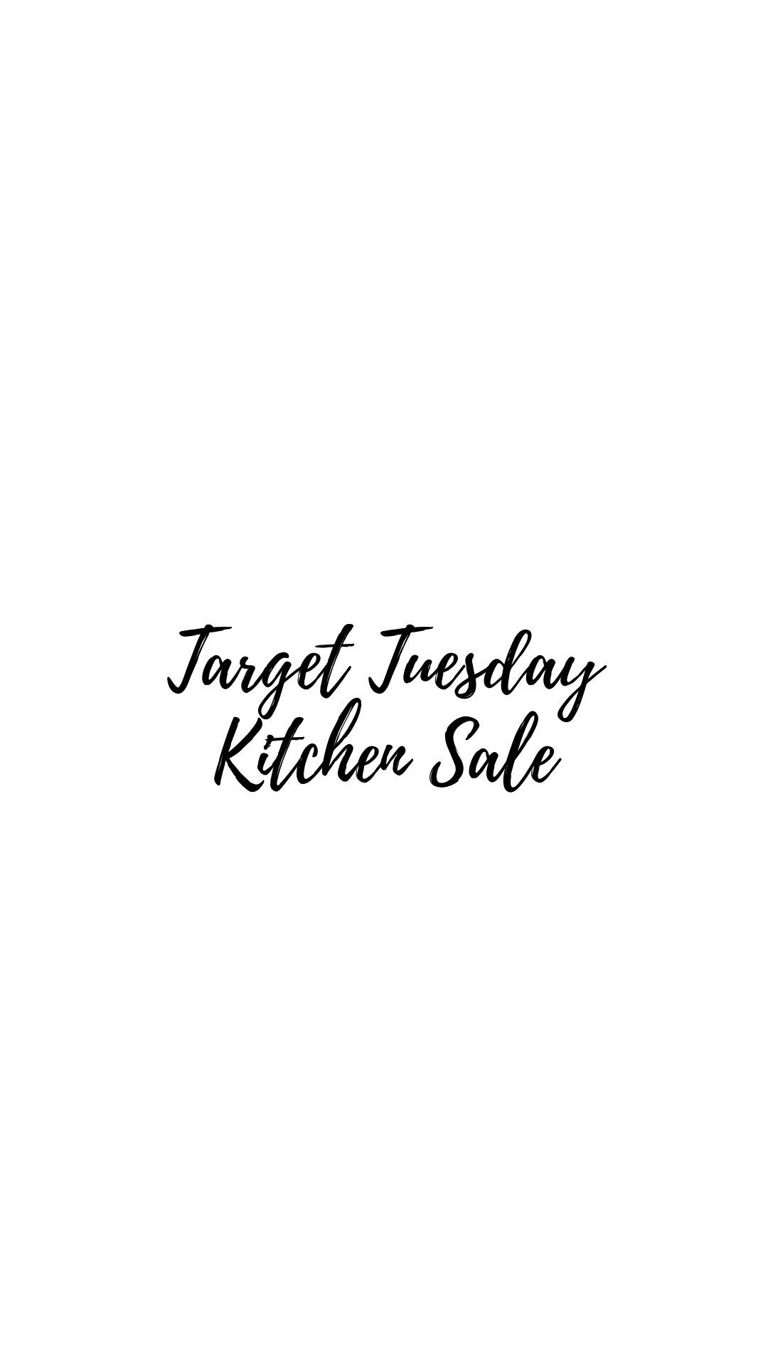 Target Tuesday- Kitchen Sale