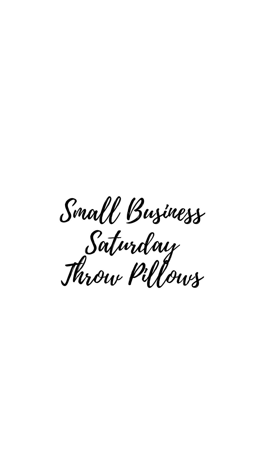 small business saturday throw pillows sarah bowmar