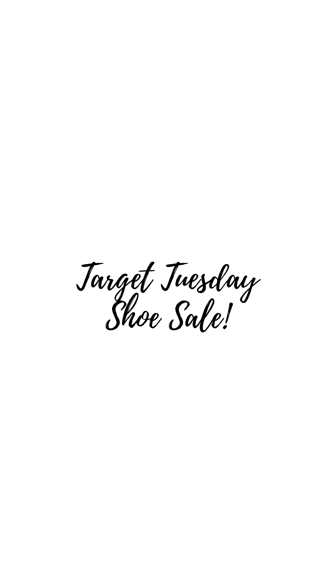 Target Tuesday: Shoe Sale!!