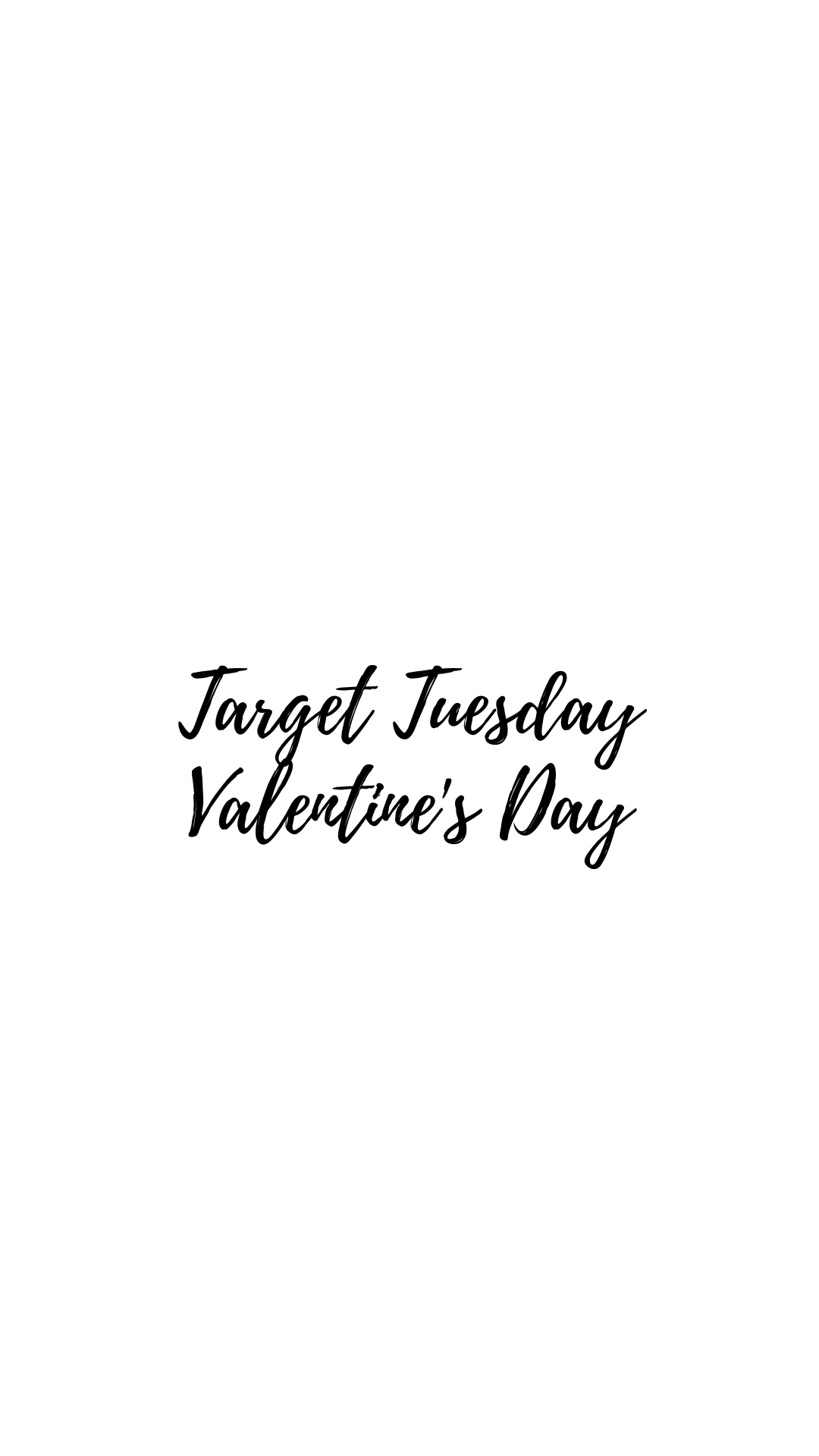 Target Tuesday-Valentine's Day with Sarah Bowmar!