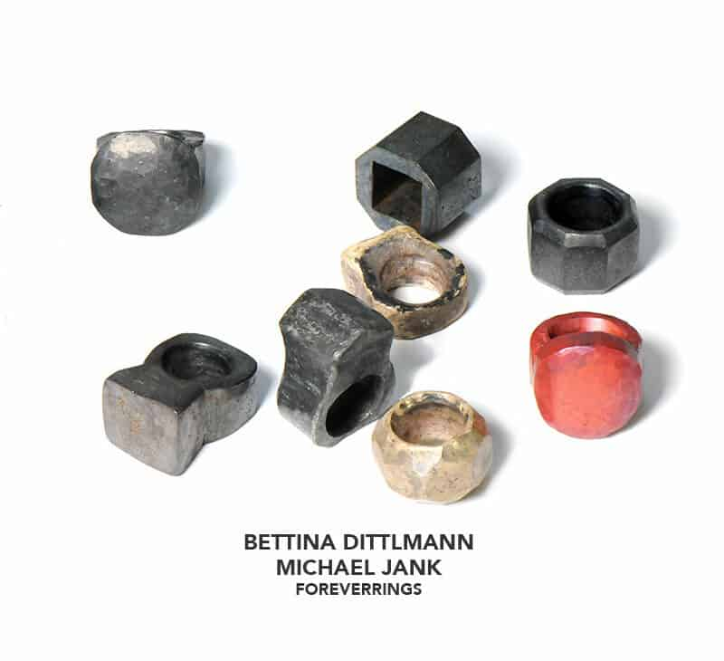 Bettina Dittlmann & Michael Jank Foreverrings