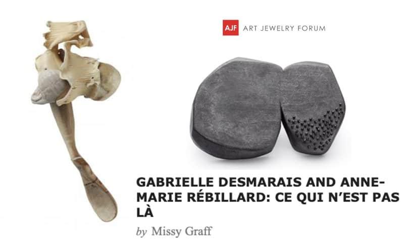 Gabrielle Desmarais Anne-Marie Rébillard entrevue Art Jewelry Forum