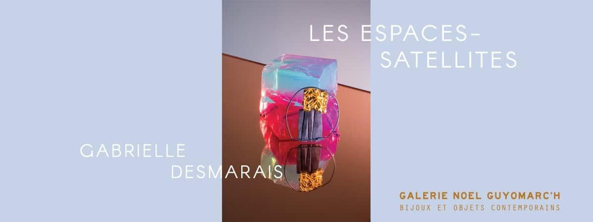 Gabrielle Desmarais Les Espaces Satellites