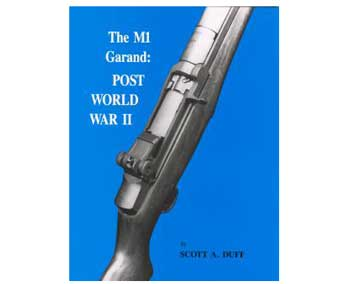 The M1 Garand: Post World War II, Volume 2