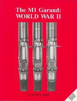 The M1 Garand World War II Volume 1