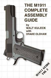 The M1911 Complete Assembly Guide