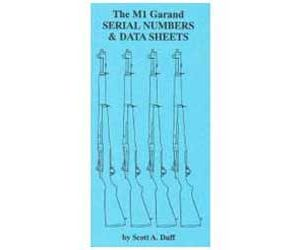 The M1 Garand: Serial Numbers & Data Sheets