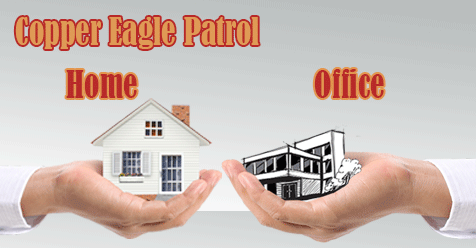 Zero Distractions   Home or Office Safety   Copper Eagle Patrol & Security