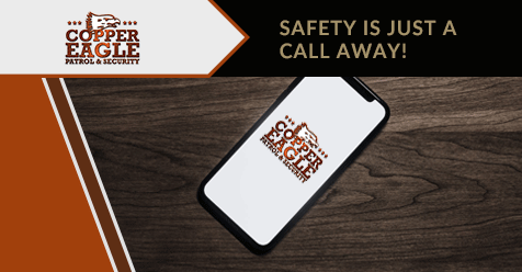 Ensure your safety with Copper Eagle Patrol, Call Now! | Copper Eagle Patrol