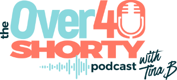 The Over 40 Shorty Podcast Full