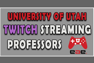 Text Image University of Utah Twitch Streaming Professors