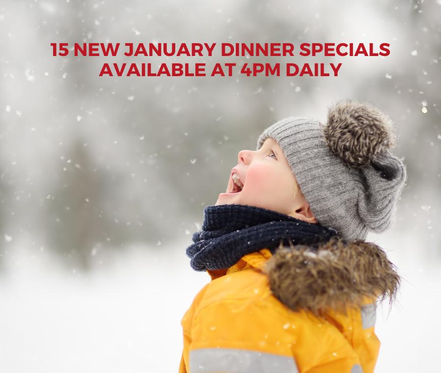 January Dinner Specials
