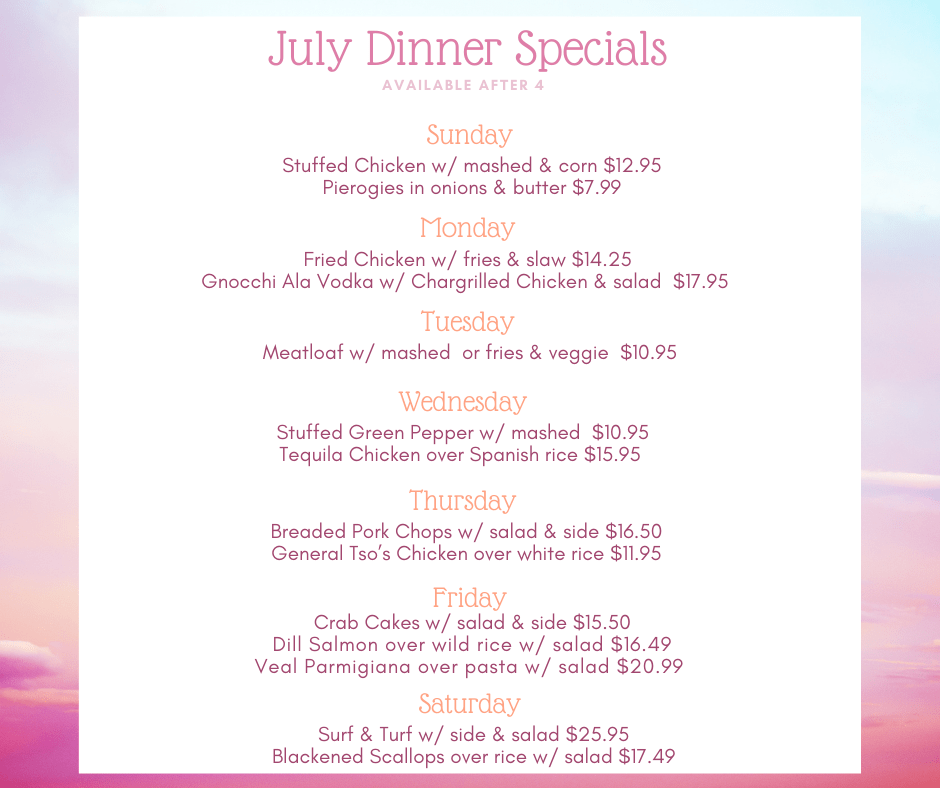July Dinner Specials