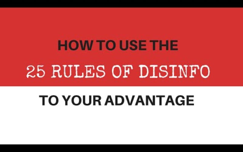 Twenty-Five Rules of Disinformation
